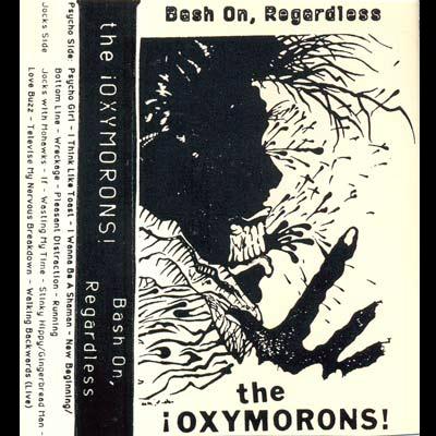 The Oxymorons - Bash On, Regardless