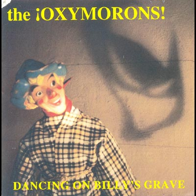 The Oxymorons - Dancing On Billy's Grave