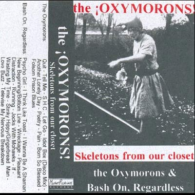 The Oxymorons - Skeletons From Our Closet